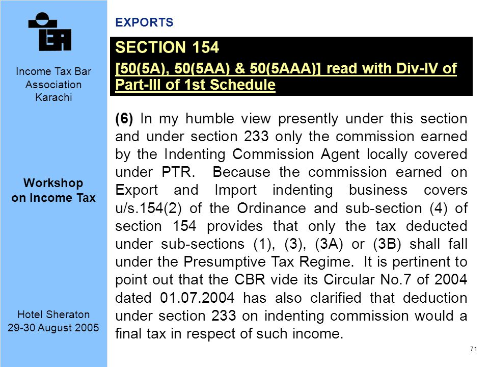 EXPORTS SECTION 154. [50(5A), 50(5AA) & 50(5AAA)] read with Div-IV of Part-III of 1st Schedule.